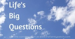 Life's Big Questions – Week One: What is the Meaning of Life?