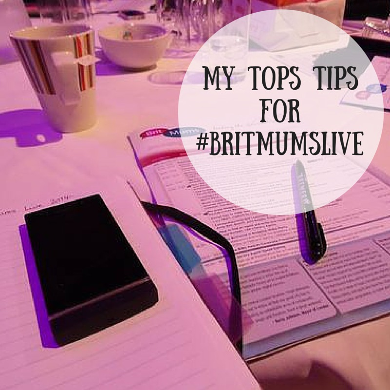My Top Tips for #britmumslive blogging conference