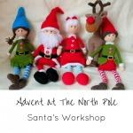 Advent at The North Pole December 6 - Santa's Workshop